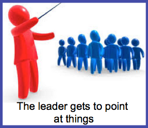 The leader gets to point at things