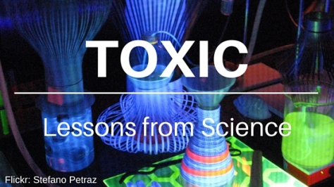 Toxic chemicals, lessons from science