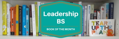 Leadership BS Book Review